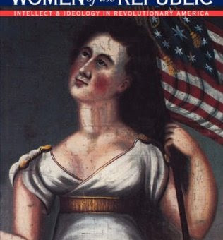 Women of the Republic, by Linda K Kerber